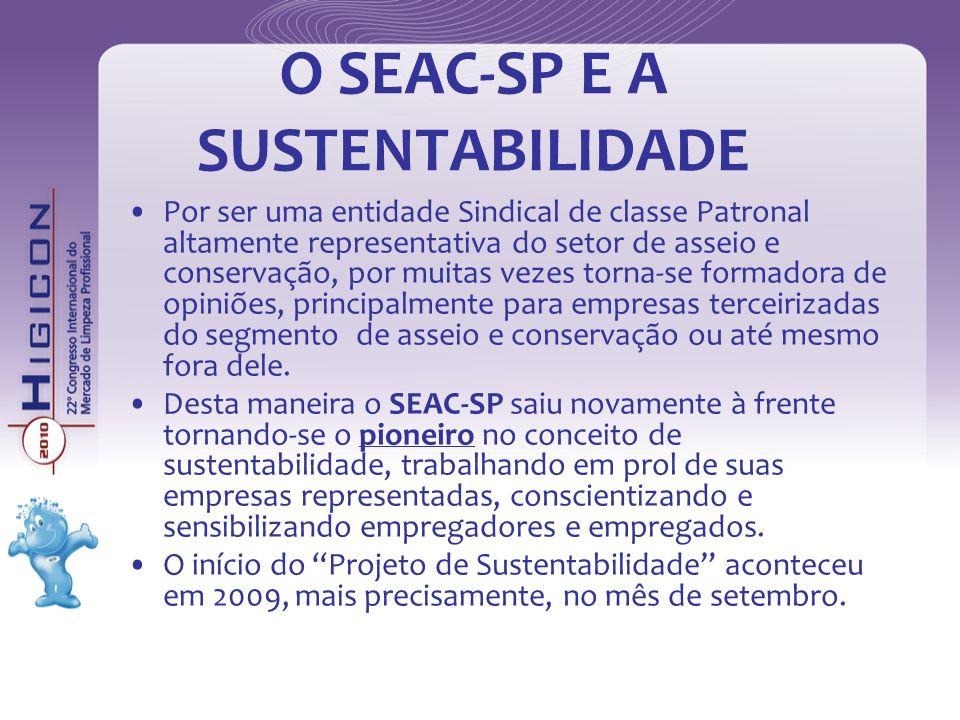 O SEAC-SP E A SUSTENTABILIDADE