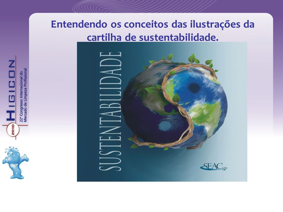 Entendendo os conceitos das ilustrações da cartilha de sustentabilidade.