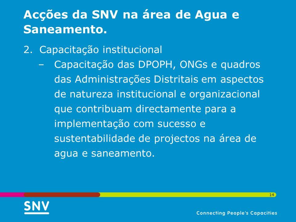 Acções da SNV na área de Agua e Saneamento.