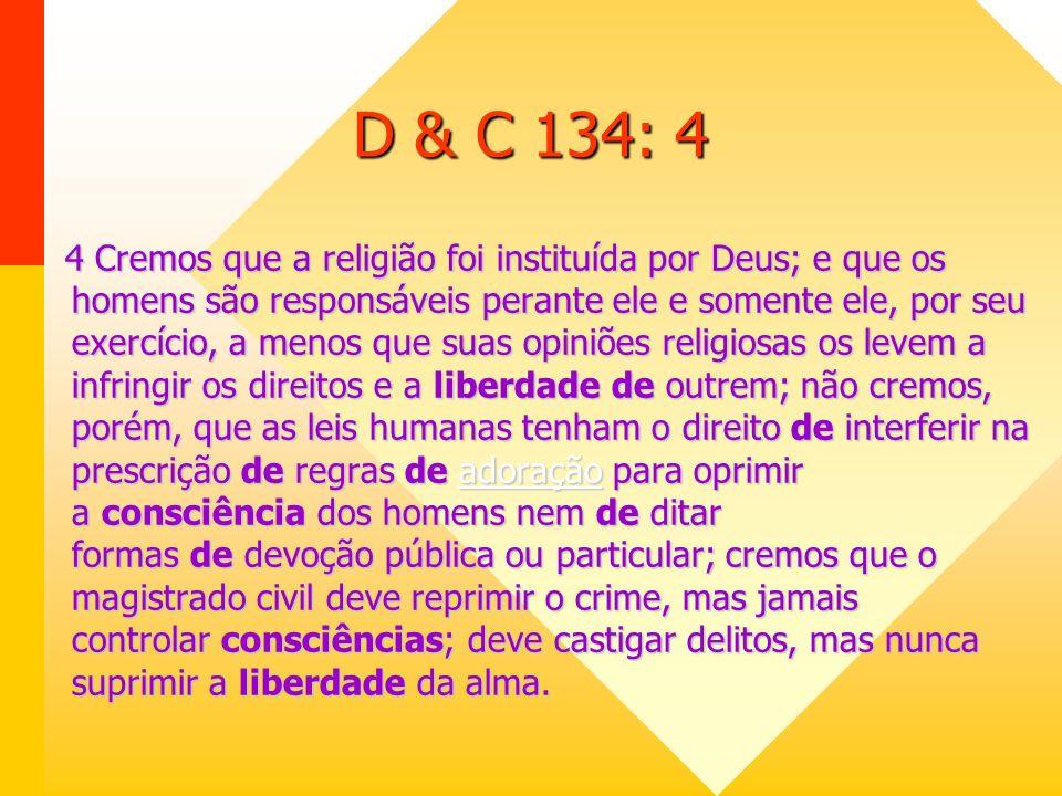 D & C 134: 4