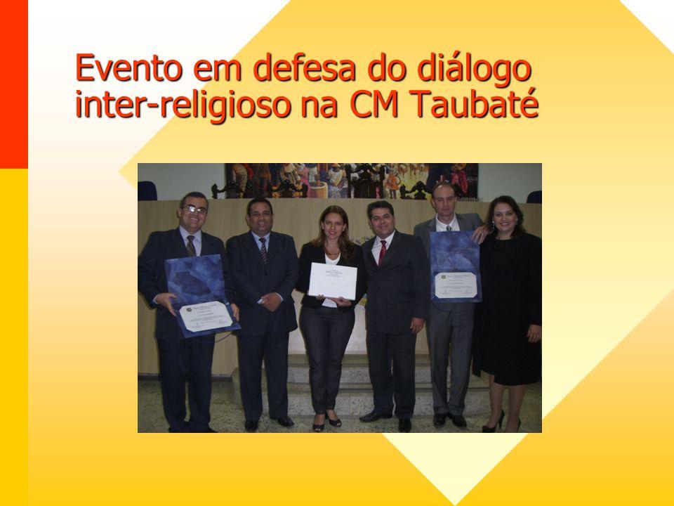 Evento em defesa do diálogo inter-religioso na CM Taubaté