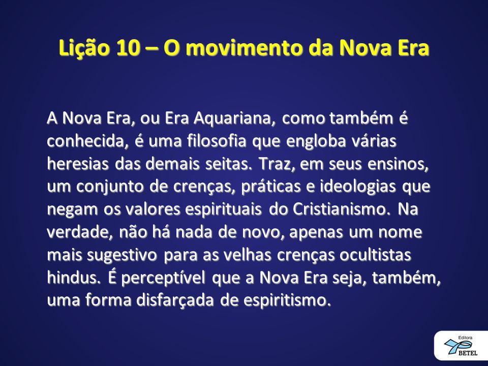 Lição 10 – O movimento da Nova Era