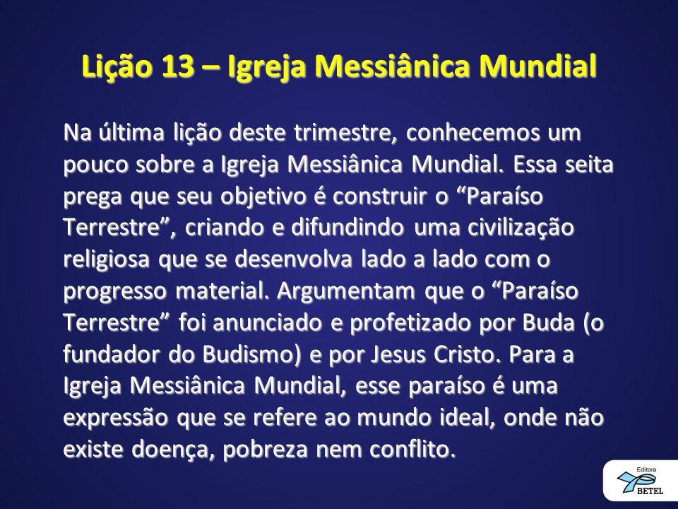 Lição 13 – Igreja Messiânica Mundial