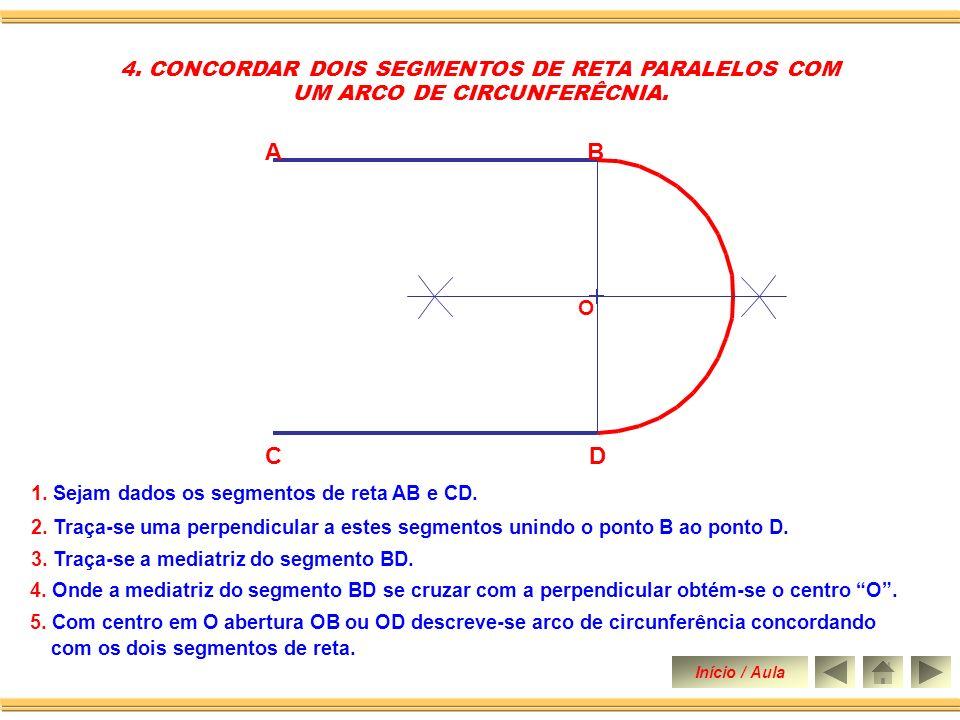 A B C D 4. CONCORDAR DOIS SEGMENTOS DE RETA PARALELOS COM