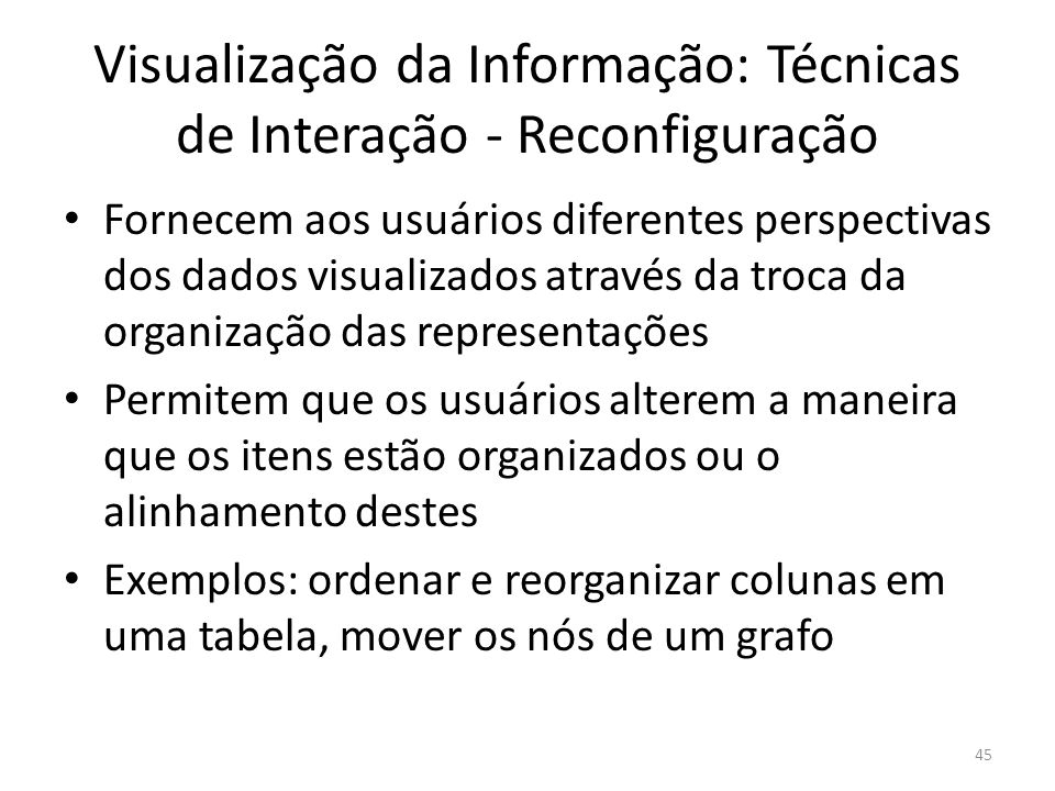 Visualização da Informação: Técnicas de Interação - Reconfiguração