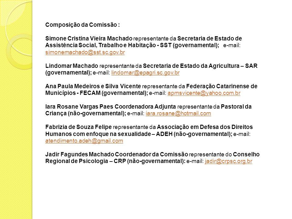 Composição da Comissão :