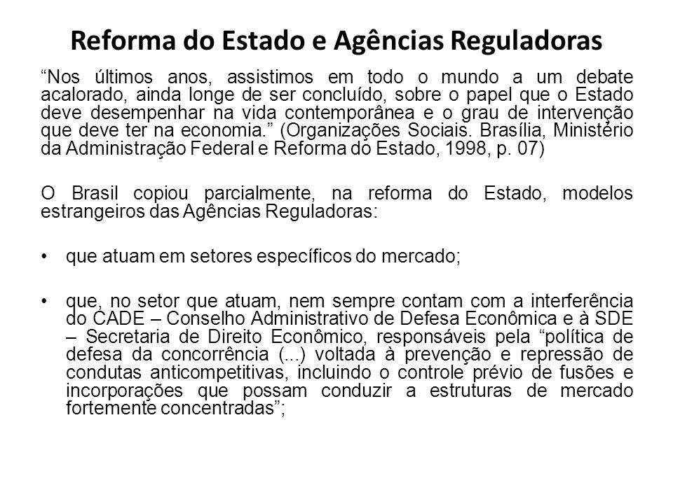 Reforma do Estado e Agências Reguladoras