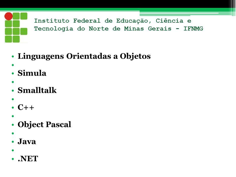 Linguagens Orientadas a Objetos Simula Smalltalk C++ Object Pascal