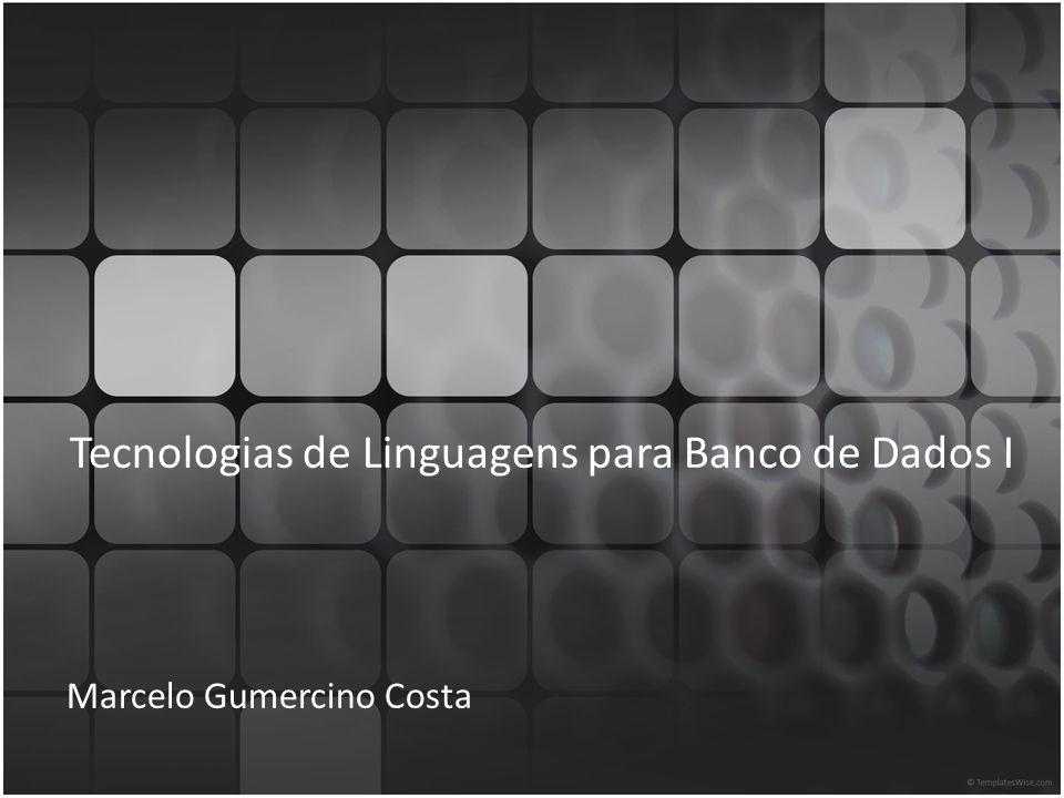 Tecnologias de Linguagens para Banco de Dados I