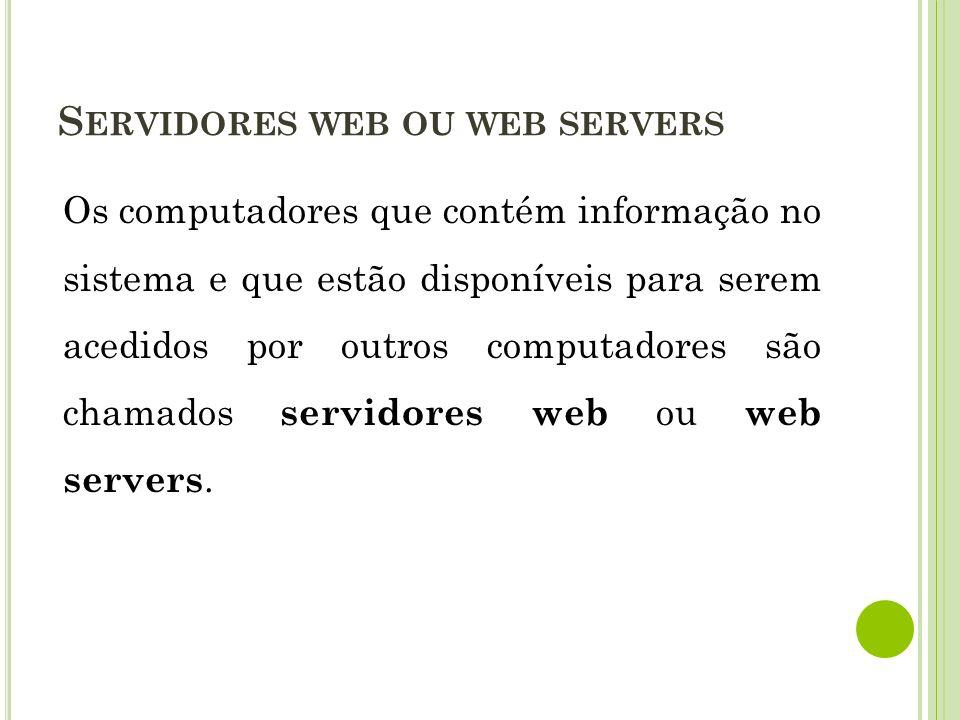 Servidores web ou web servers