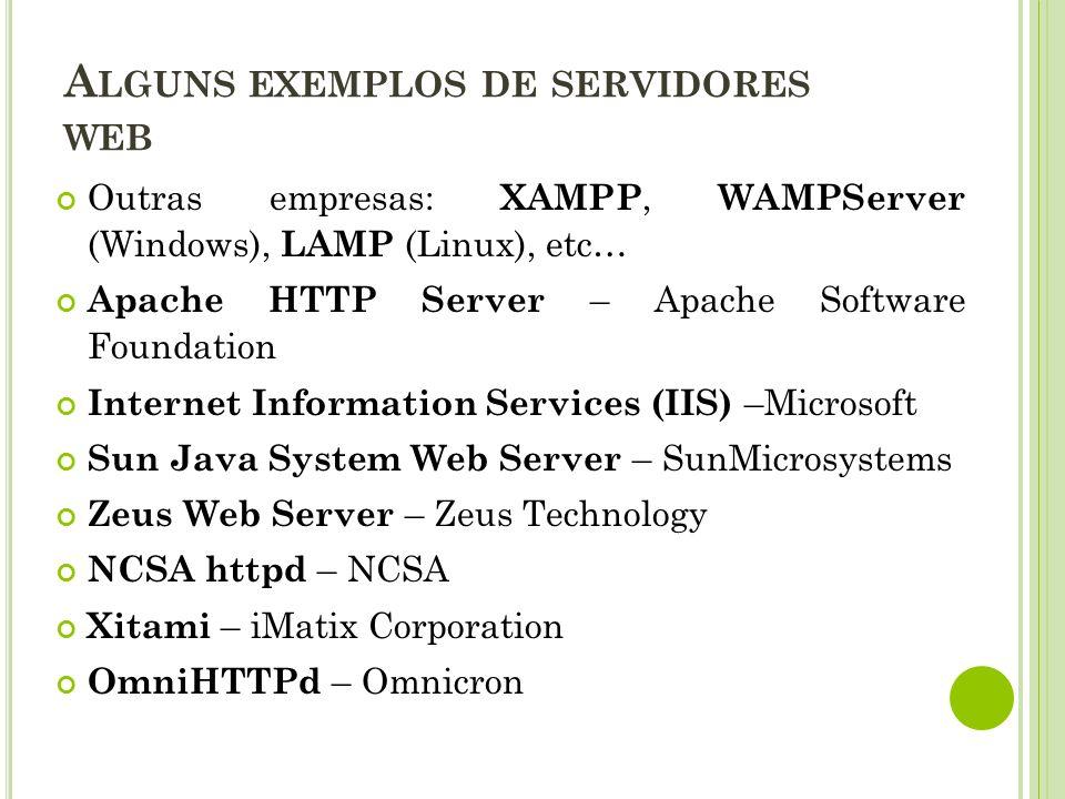 Alguns exemplos de servidores web