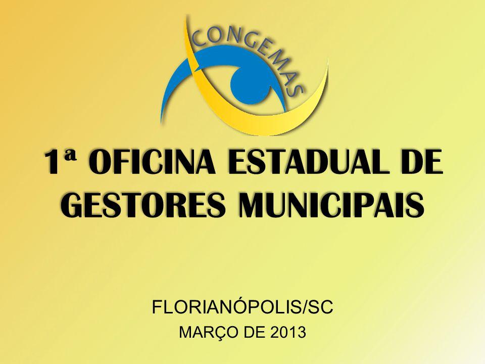 1ª OFICINA ESTADUAL DE GESTORES MUNICIPAIS