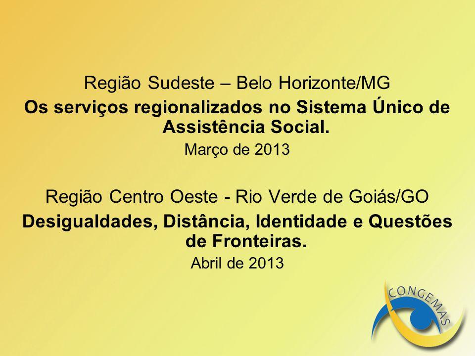 Região Sudeste – Belo Horizonte/MG