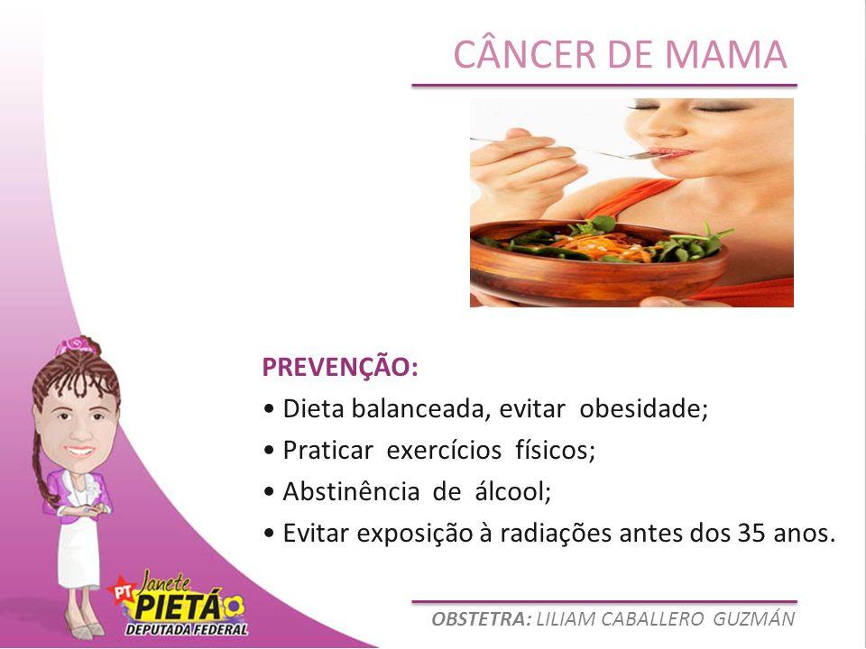 PREVENÇÃO: • Dieta balanceada, evitar obesidade; • Praticar exercícios físicos; • Abstinência de álcool;