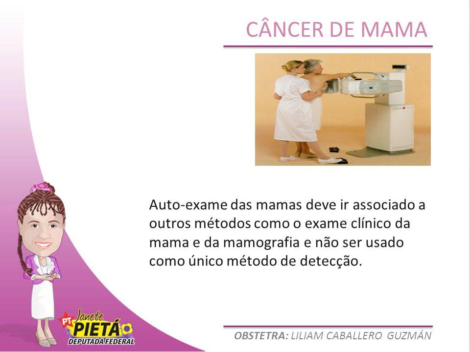 Auto-exame das mamas deve ir associado a outros métodos como o exame clínico da mama e da mamografia e não ser usado como único método de detecção.