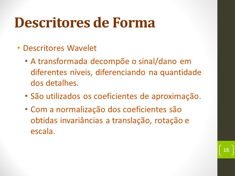 Descritores de Forma Descritores Wavelet