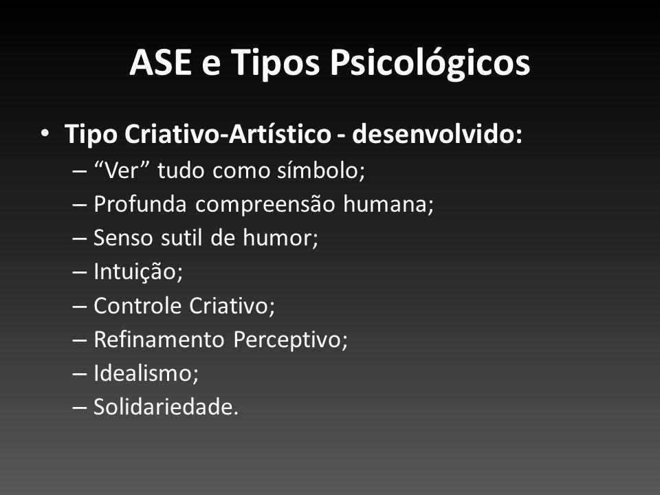 ASE e Tipos Psicológicos