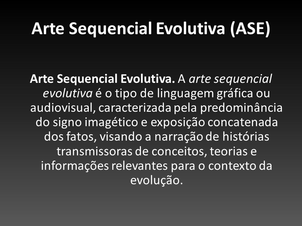 Arte Sequencial Evolutiva (ASE)