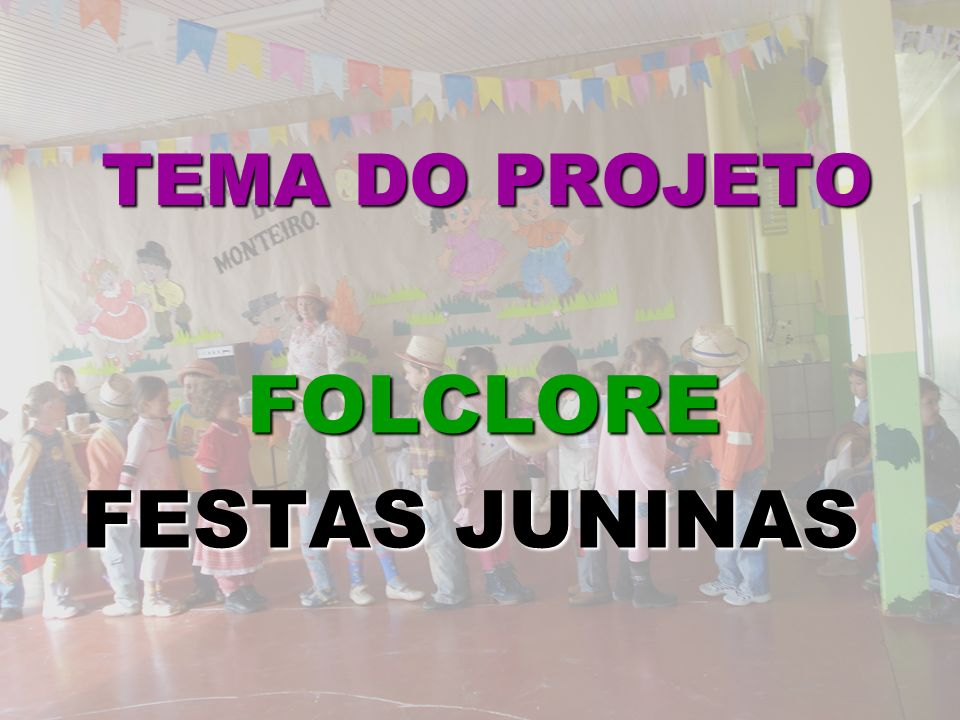 FOLCLORE FESTAS JUNINAS