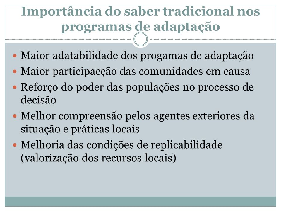 Importância do saber tradicional nos programas de adaptação