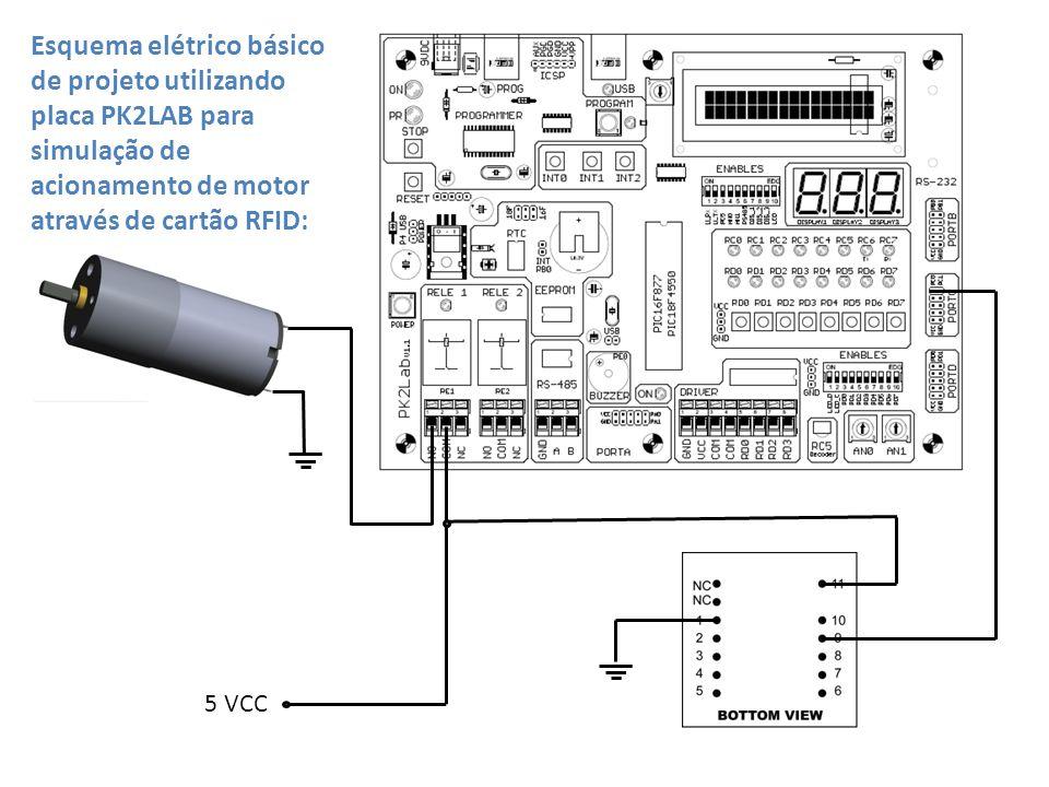 Esquema elétrico básico de projeto utilizando placa PK2LAB para simulação de acionamento de motor através de cartão RFID: