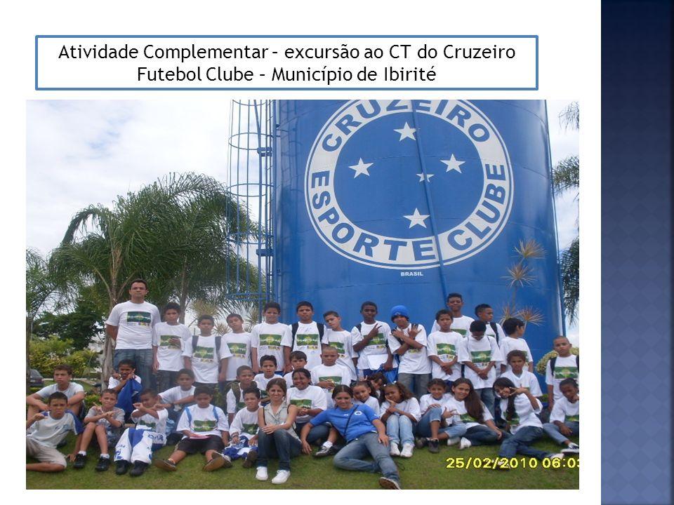 Atividade Complementar – excursão ao CT do Cruzeiro Futebol Clube – Município de Ibirité