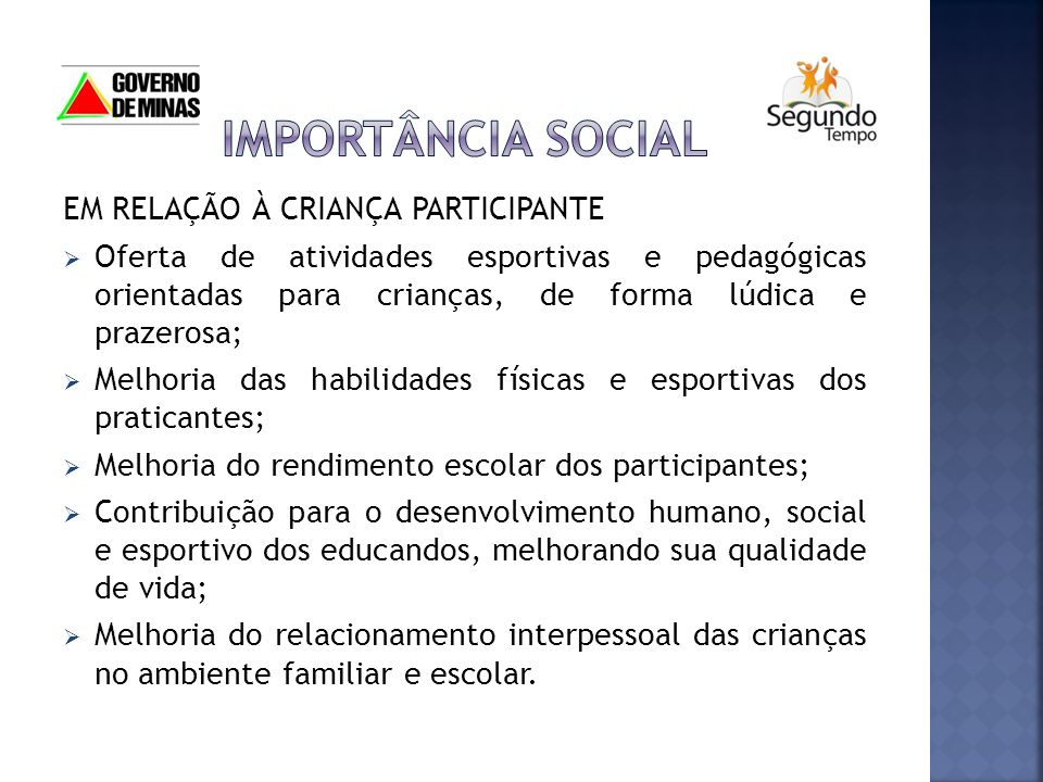 IMPORTÂNCIA SOCIAL EM RELAÇÃO À CRIANÇA PARTICIPANTE
