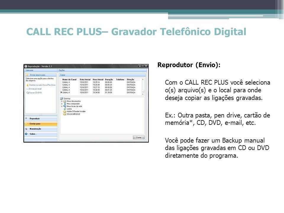 CALL REC PLUS– Gravador Telefônico Digital