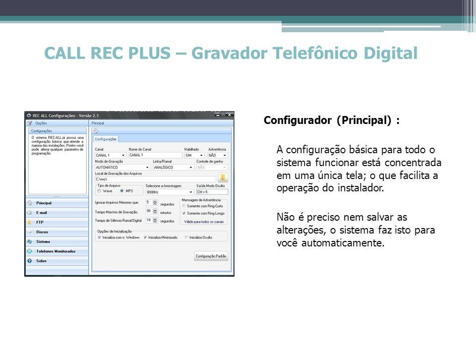 CALL REC PLUS – Gravador Telefônico Digital