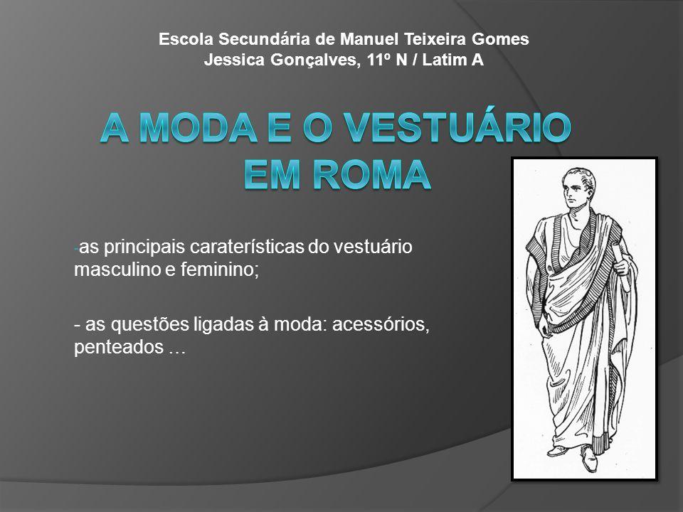 A moda e o vestuário em Roma