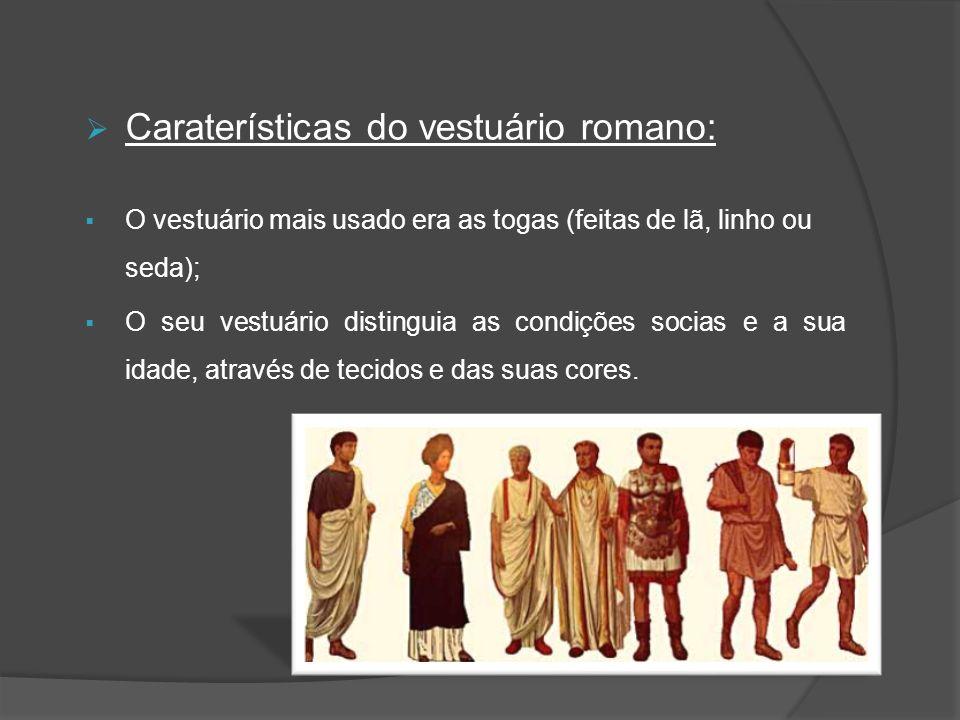 Caraterísticas do vestuário romano: