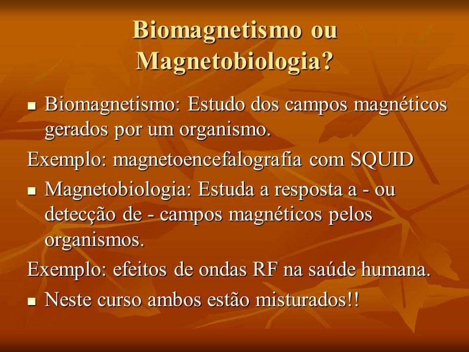 Biomagnetismo ou Magnetobiologia