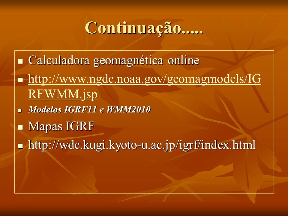 Continuação..... Calculadora geomagnética online