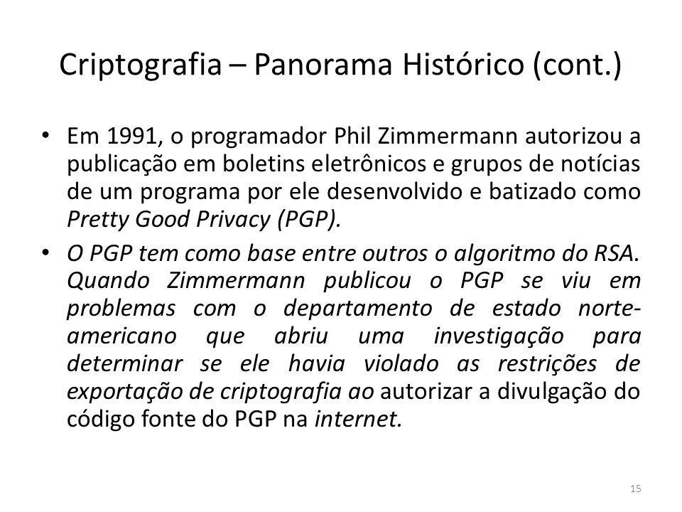 Criptografia – Panorama Histórico (cont.)