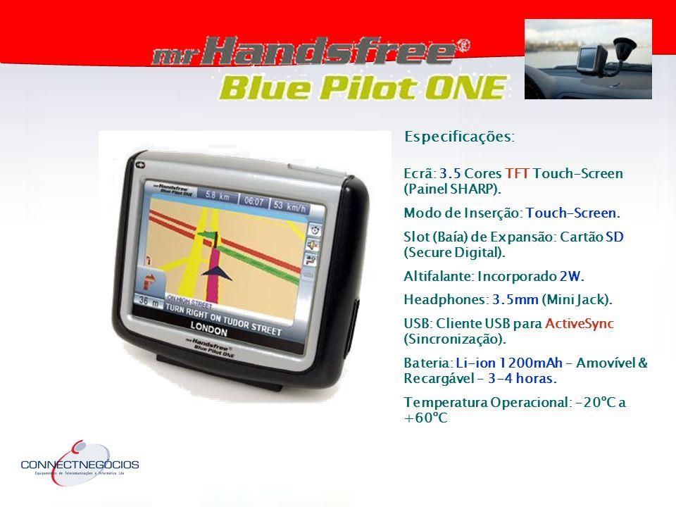 Especificações: Ecrã: 3.5 Cores TFT Touch-Screen (Painel SHARP).