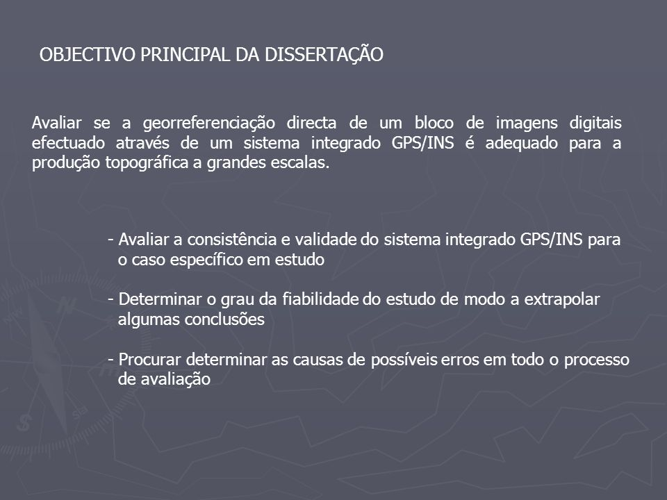OBJECTIVO PRINCIPAL DA DISSERTAÇÃO