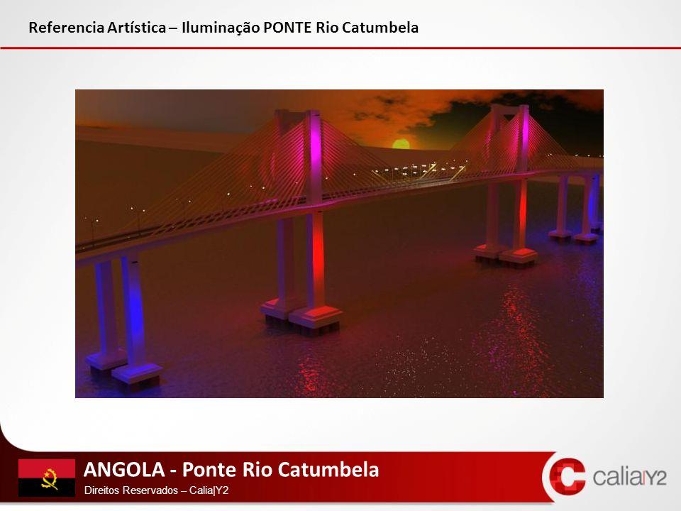 Referencia Artística – Iluminação PONTE Rio Catumbela