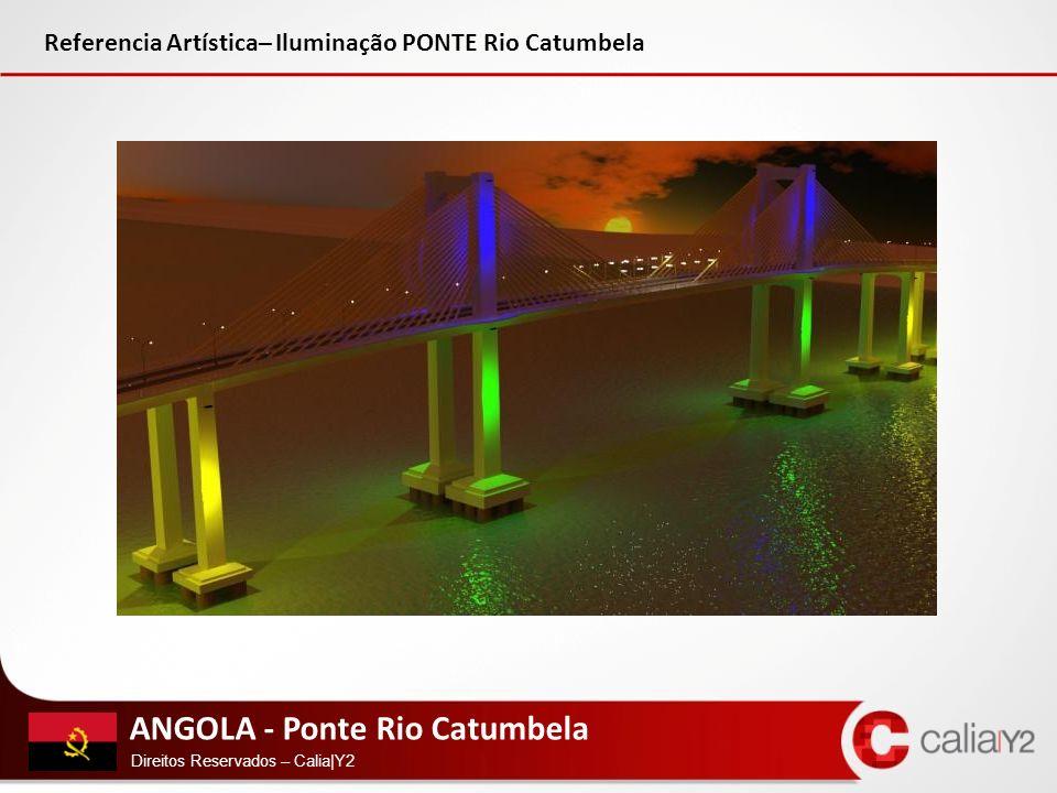Referencia Artística– Iluminação PONTE Rio Catumbela