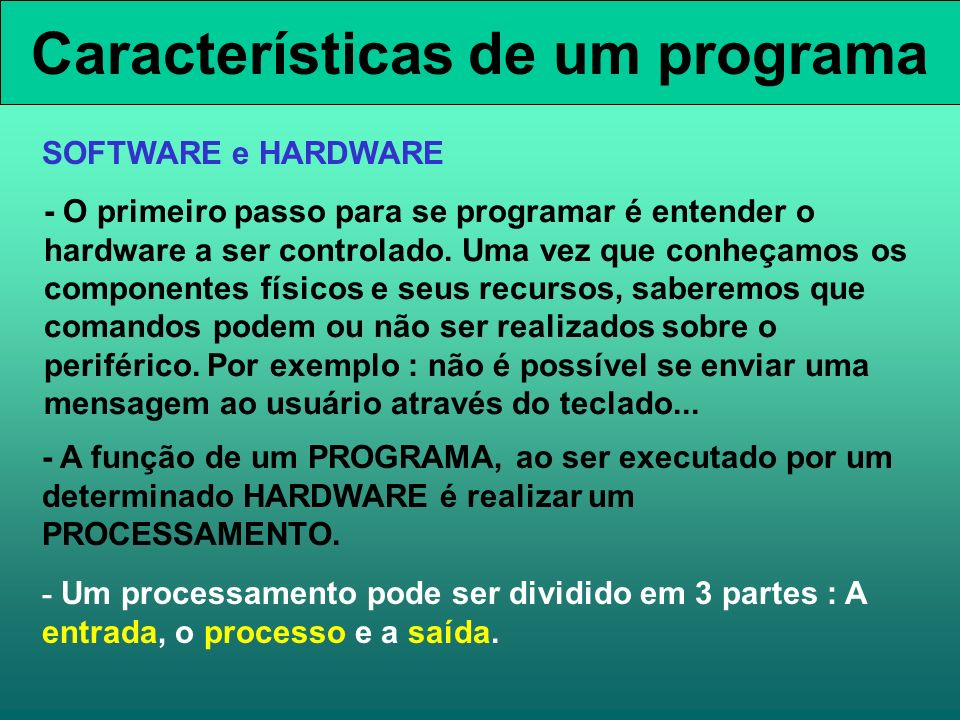 Características de um programa