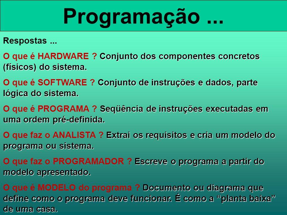 Programação ... Respostas ...