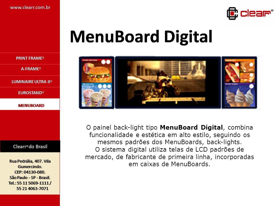 O painel back-light tipo MenuBoard Digital, combina funcionalidade e estética em alto estilo, seguindo os mesmos padrões dos MenuBoards, back-lights.