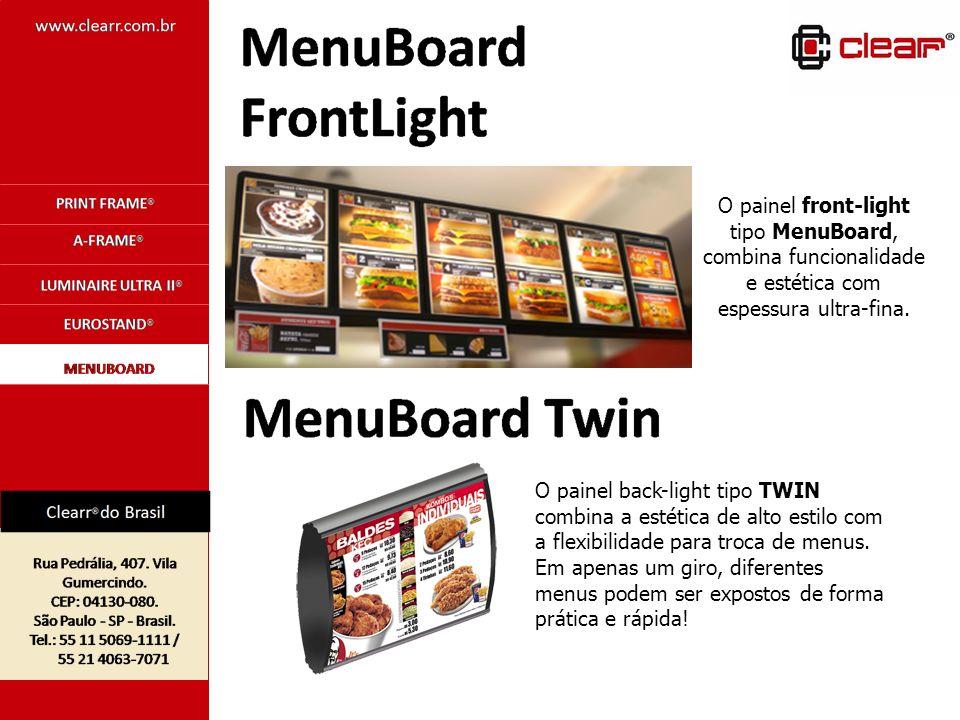 O painel front-light tipo MenuBoard, combina funcionalidade e estética com espessura ultra-fina.