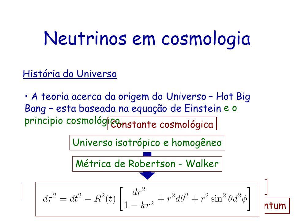 Neutrinos em cosmologia