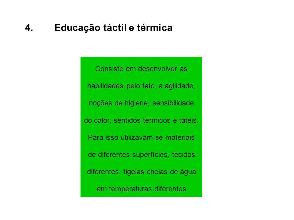 4. Educação táctil e térmica