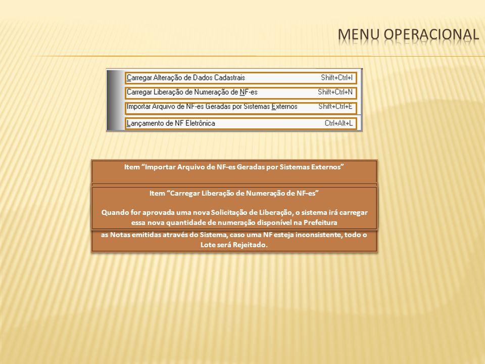 Menu Operacional Item Importar Arquivo de NF-es Geradas por Sistemas Externos