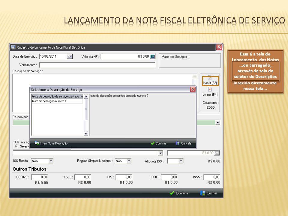 Lançamento da nota fiscal eletrônica de serviço