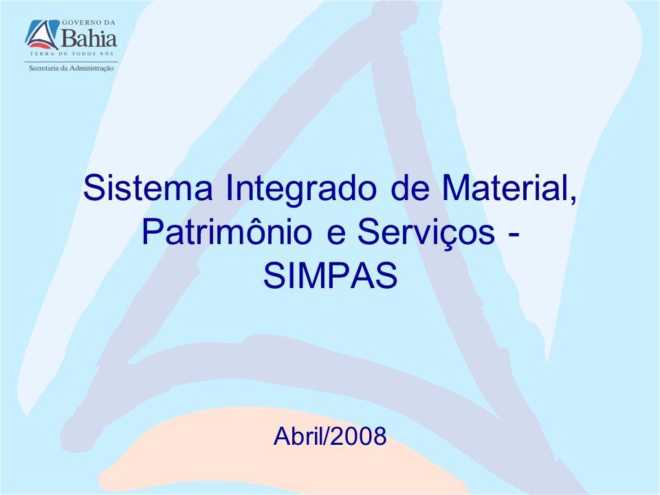 Sistema Integrado de Material, Patrimônio e Serviços - SIMPAS Abril/2008