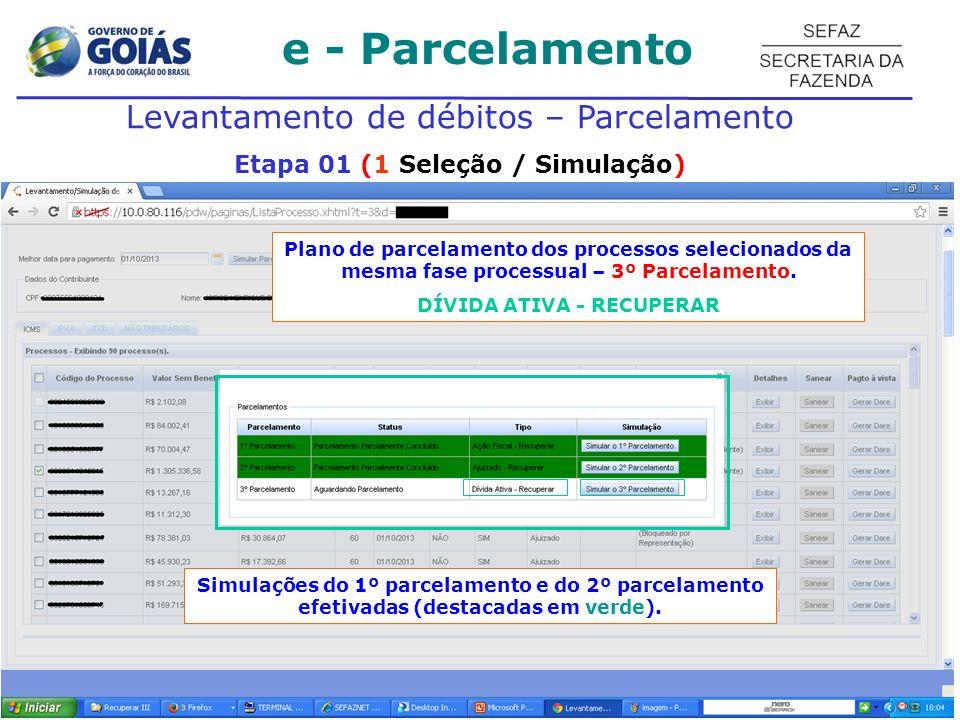 Etapa 01 (1 Seleção / Simulação) DÍVIDA ATIVA - RECUPERAR