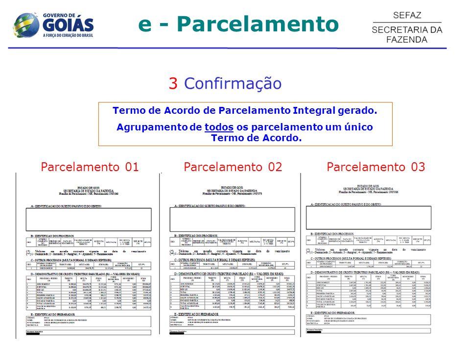 e - Parcelamento 3 Confirmação Parcelamento 01 Parcelamento 02