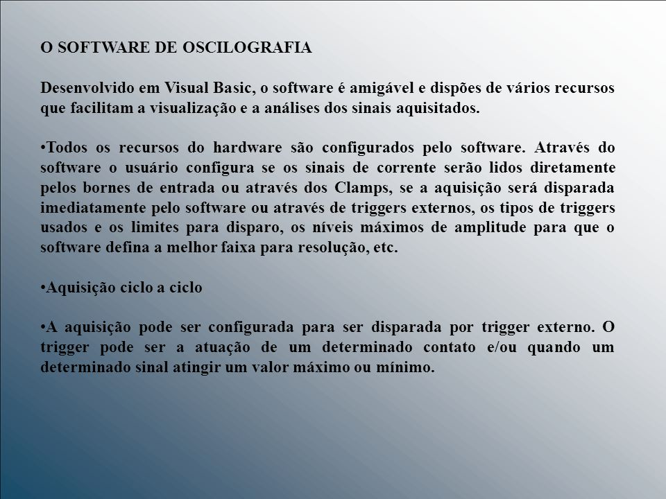 O SOFTWARE DE OSCILOGRAFIA